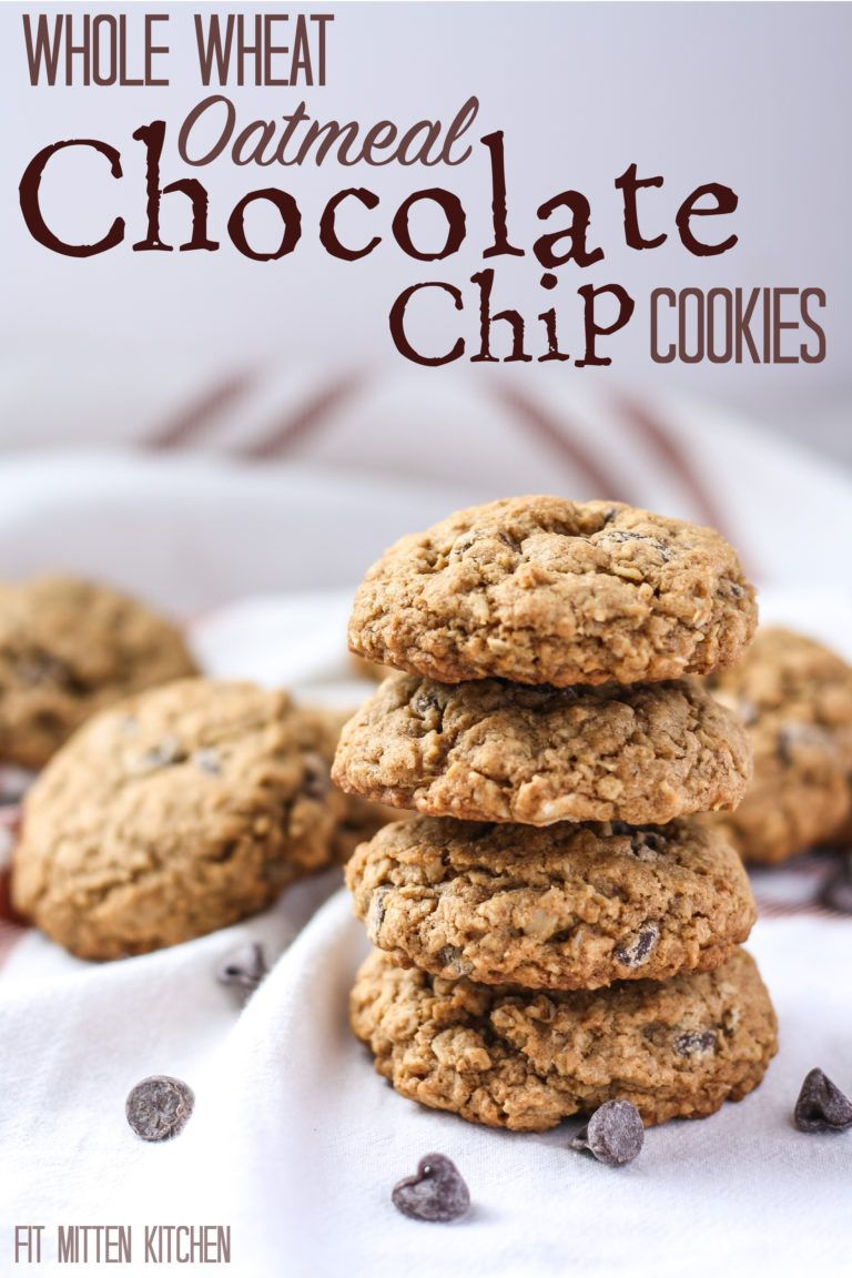 Whole Wheat Oatmeal Chocolate Chip Cookies Recipe Food And