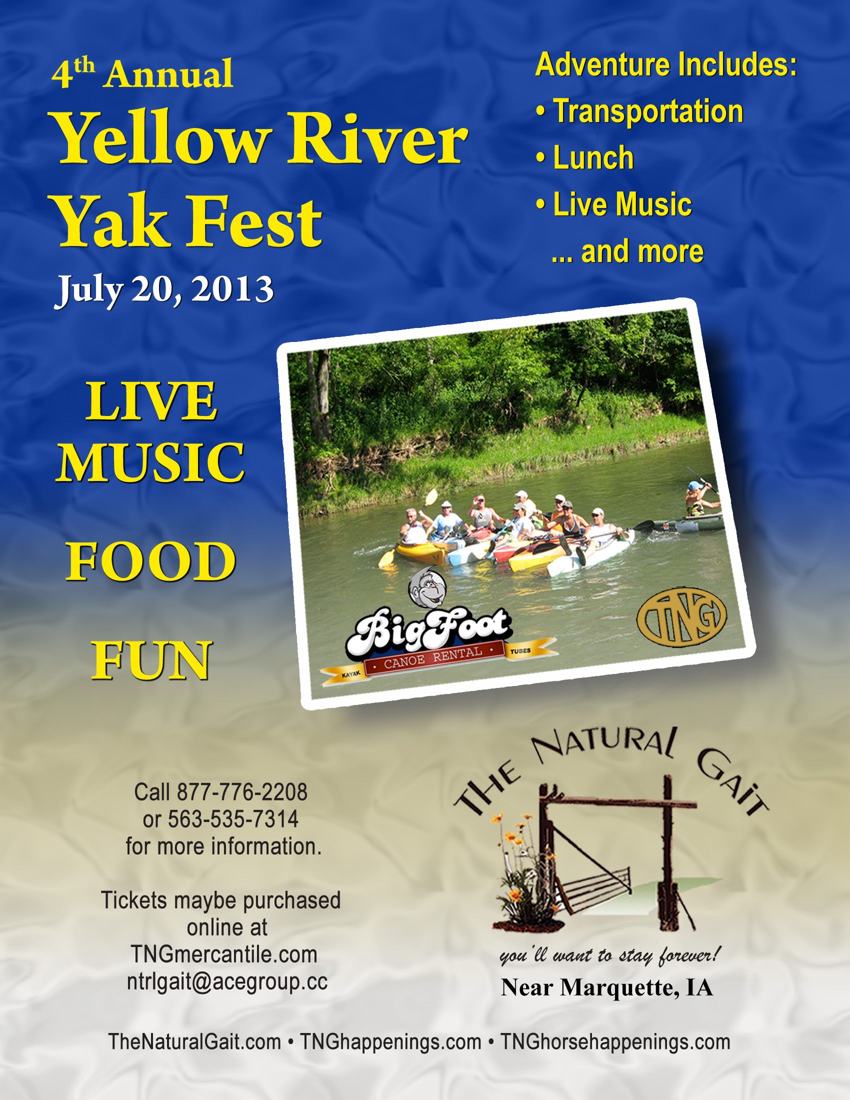 Join the fun at The Natural Gait's 4th Annual Yellow River Yak Fest - kayak on The Yellow River in scenic NE Iowa. Live Music, Food & lots of Fun. Call 877-776-2208 for more info. http://www.thenaturalgait.com