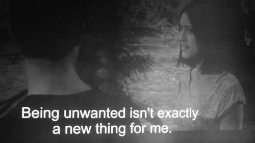 Being Unwanted Isn't Exactly