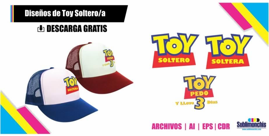 b09ef03ab32e1 Diseños Gorras Toy Soltero Toy Pedo gratis para imprimir tus Plantillas en  sublimacion y serigrafia en