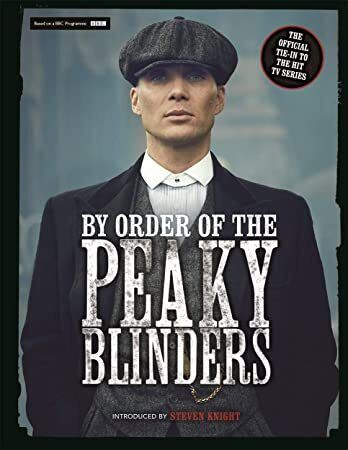 Get Book: By Order of the Peaky Blinders: The Official