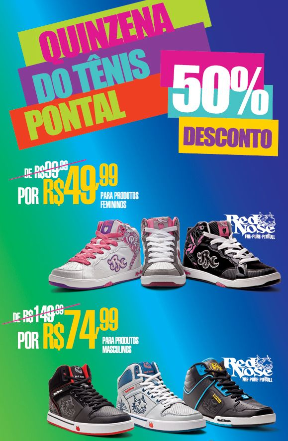 e622ef196 Quinzena do Tênis Pontal - Descontos de até 50%! | PONTAL ...