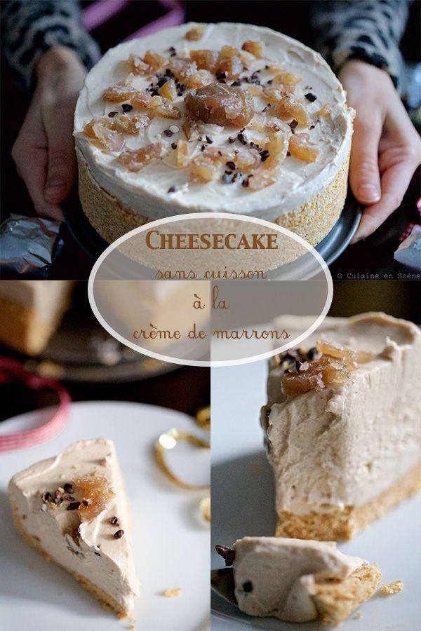 Cheesecake sans cuisson la cr me de marrons pinterest - Cuire des marrons en conserve ...