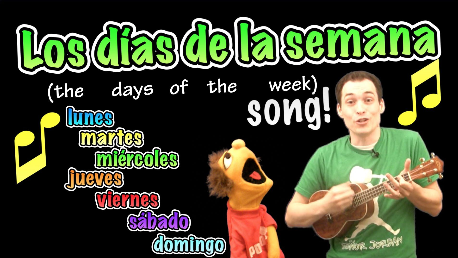 Days of the Week in Spanish Song! Spanish songs