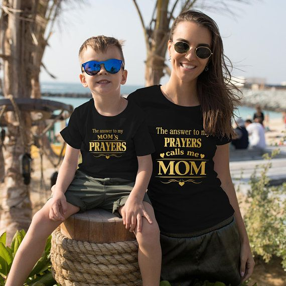 6934fb86c4e0c The Answer to my Prayers calls me Mom, Mom kids shirts, Mother Son ...