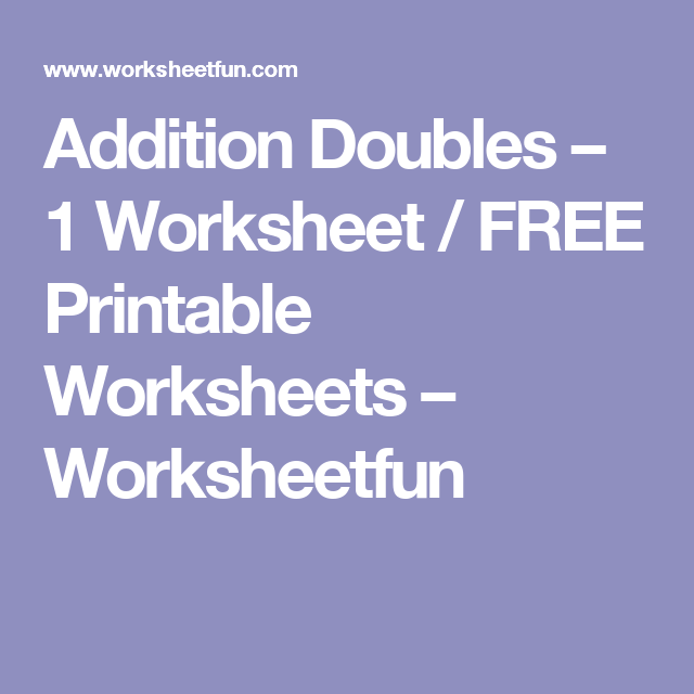 Addition Doubles 1 Worksheet Free Printable Worksheets
