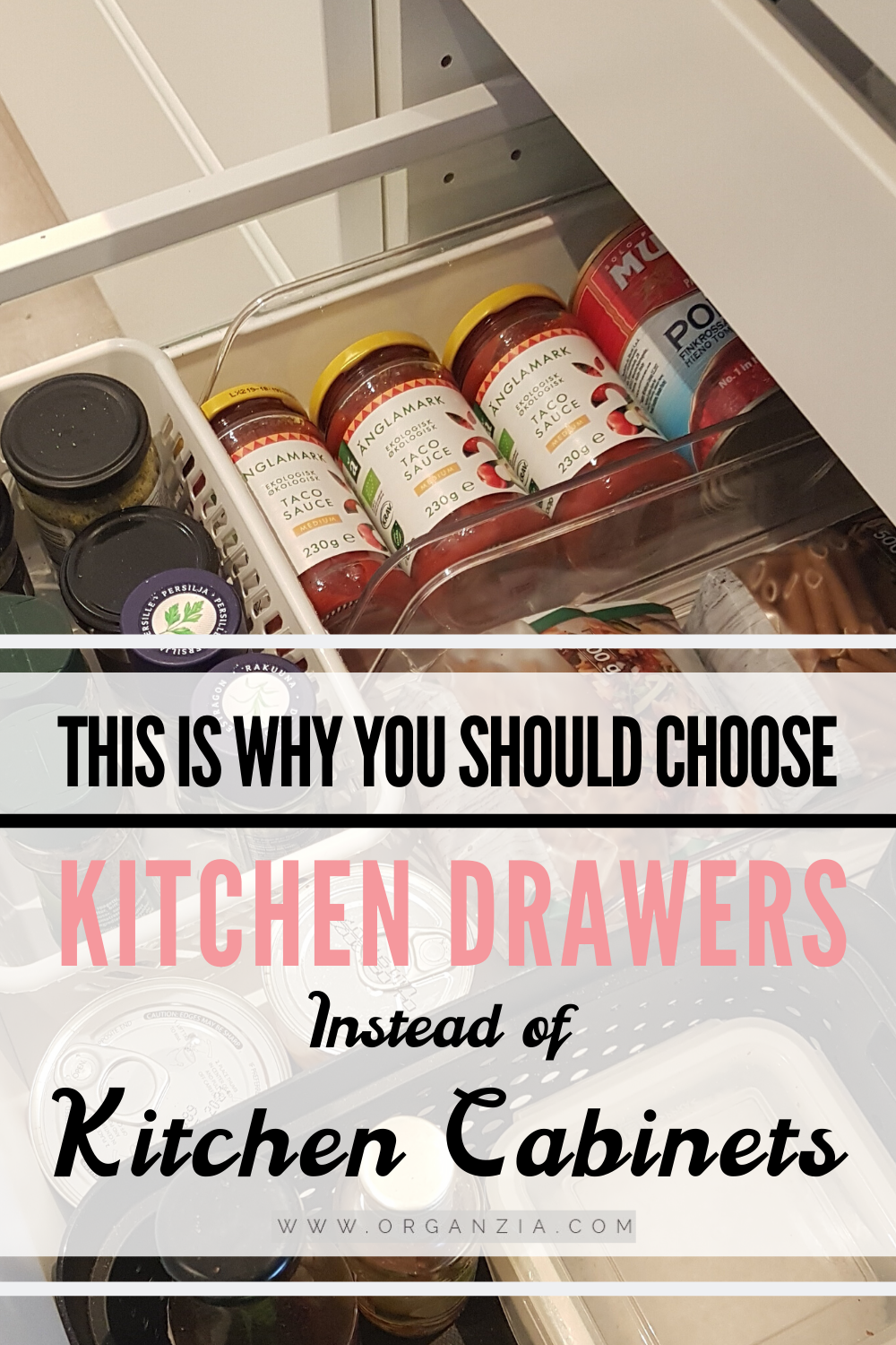 How To Organize Kitchen Drawers Instead Of Cabinets Organzia In 2020 Kitchen Drawer Organization Kitchen Drawers Clean Kitchen Cabinets