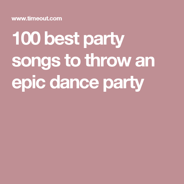 the 100 best party