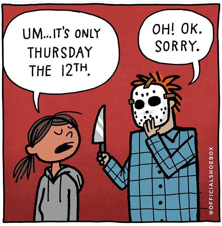 Friday the 13th Holiday humor, Friday the 13th, Happy
