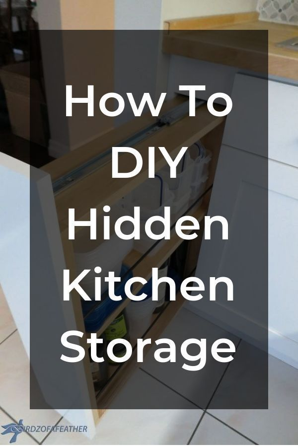 Hidden Kitchen Storage Turn A Filler Panel Into A Pull Out Cabinet Kitchen Storage Hidden Kitchen Diy Storage Space