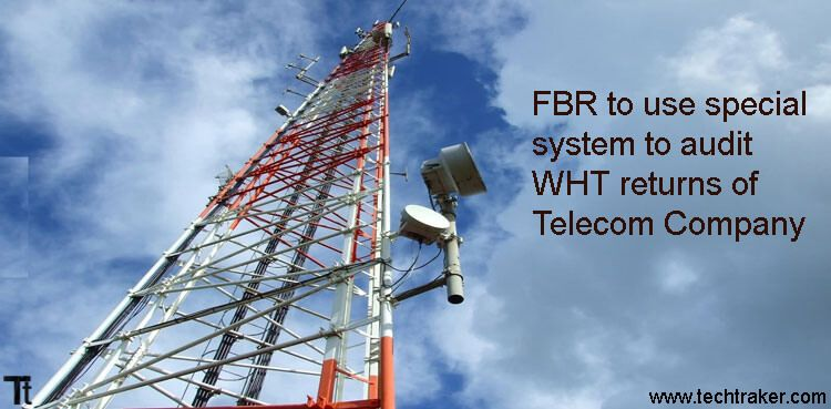 FBR to use special system to audit WHT returns of