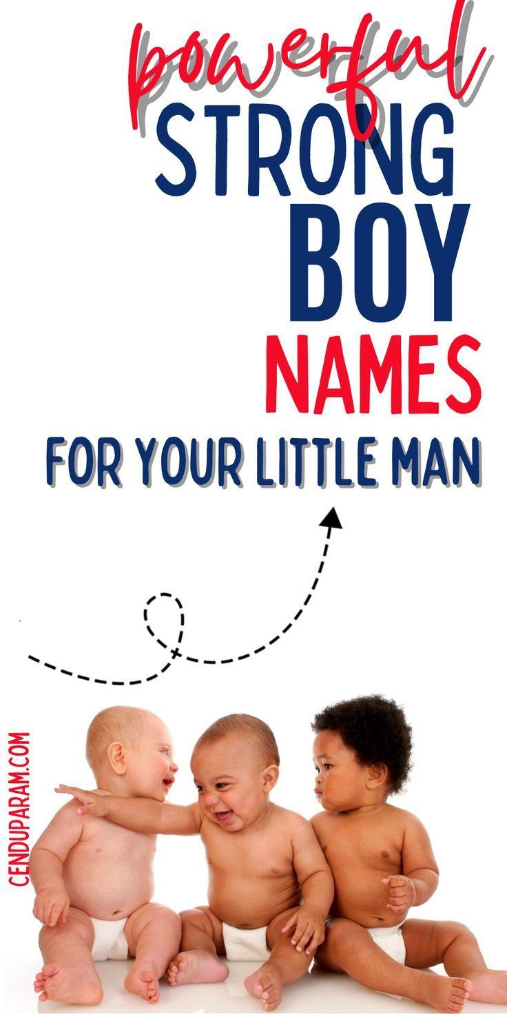 Rough and Tough Baby Boy Names (Strong Names For Boys)