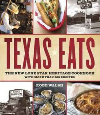 Texas eats the new lone star heritage cookbook with more than 200 texas eats the new lone star heritage cookbook with more than 200 recipes pdf forumfinder Image collections