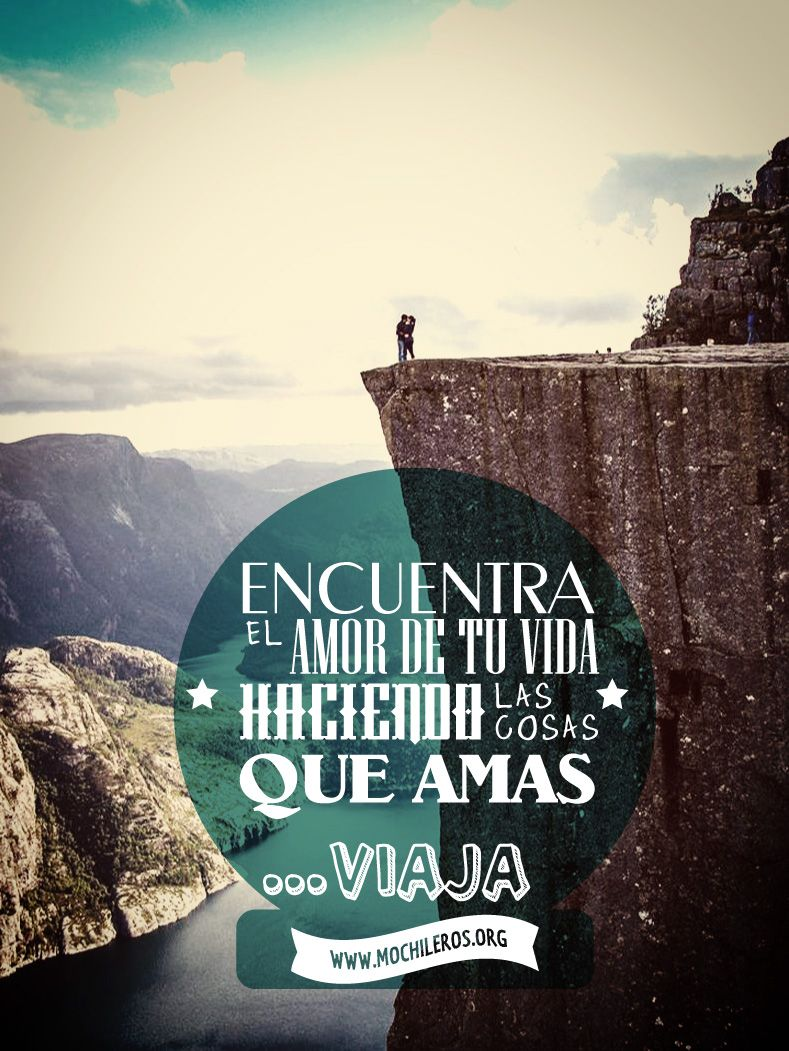 Wanderlust Encuentra El Amor De Tu Vida Haciendo Las Cosas Que Amas