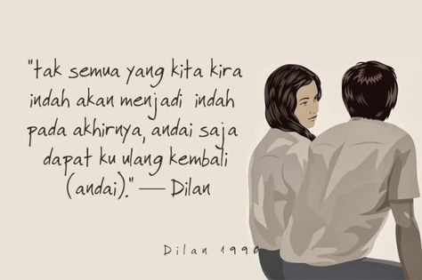 34 Ideas quotes indonesia dilan for 2019