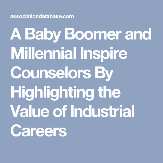 A Baby Boomer and Millennial Inspire Counselors By ...