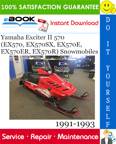 Yamaha Exciter Ii 570 Ex570 Ex570sx Ex570e Ex570er Ex570r Snowmobiles Service Manual 1991 1993 Repair Manuals Snowmobile Repair