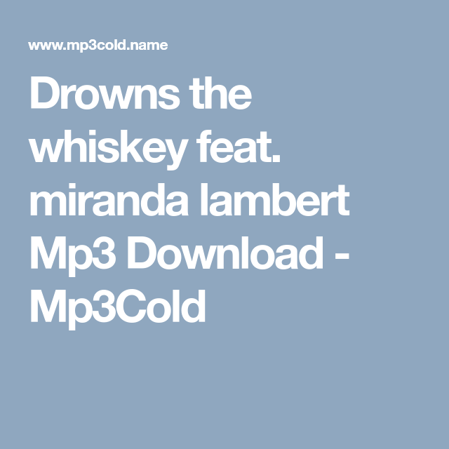 drowns the whiskey free mp3 download