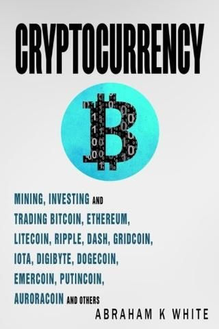 Cryptocurrency mining investing and trading in blockchain