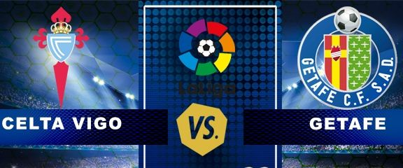 √ Prediksi Celta Vigo vs Getafe Jadwal Liga Spanyol 22 Sept 2017