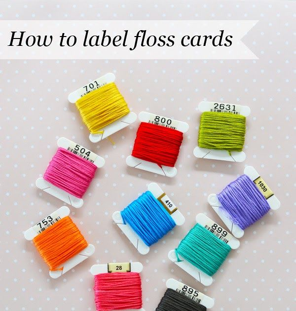 How To Label Floss Bobbins