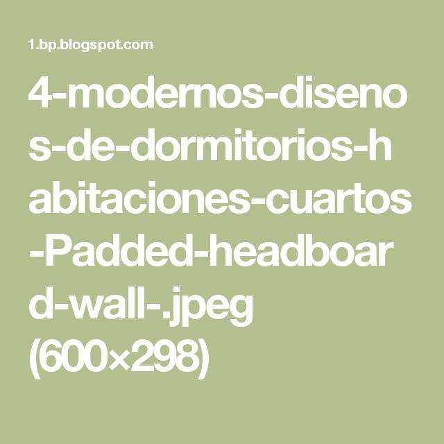 4-modernos-disenos-de-dormitorios-habitaciones-cuartos-Padded-headboard-wall-.jpeg (600×298)