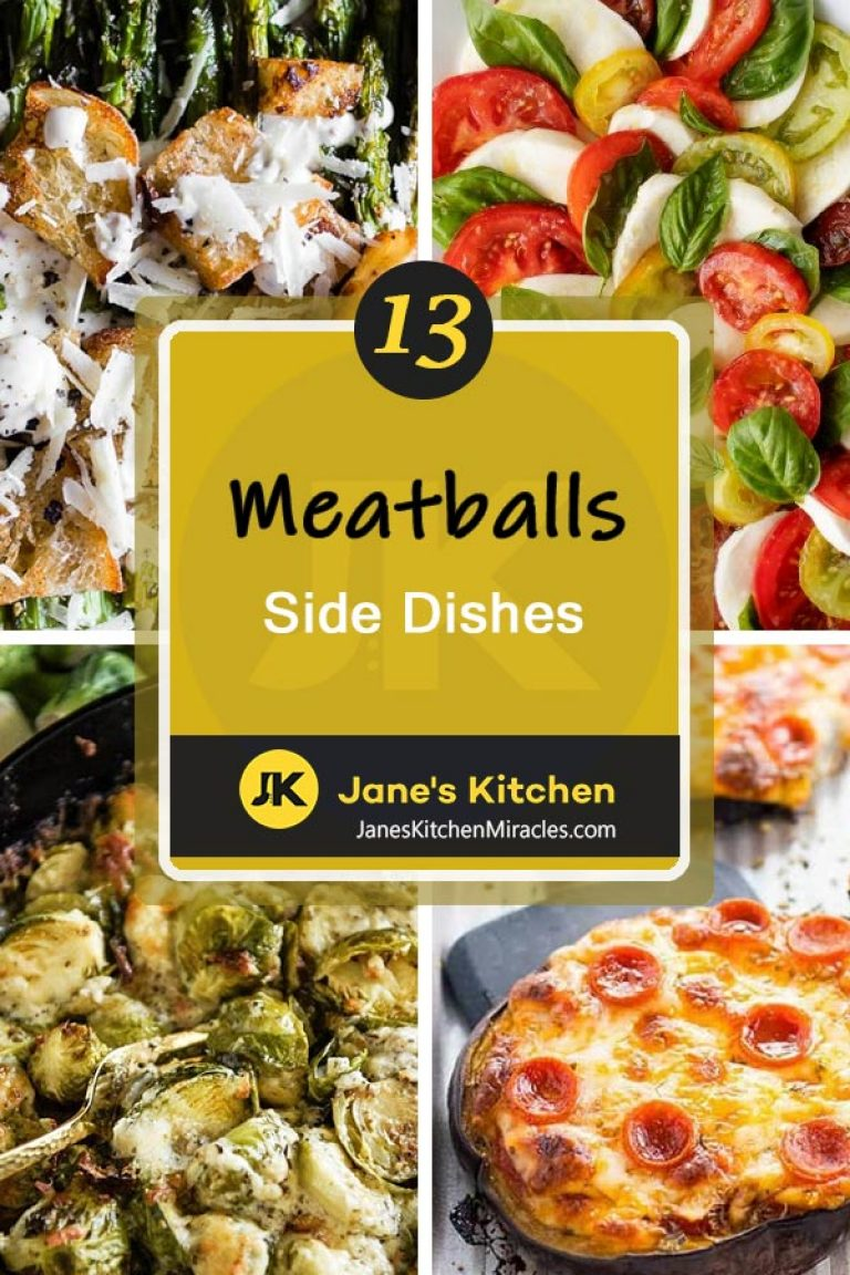 What To Serve With Meatballs 13 Yummy Sides Jane S Kitchen Miracles Meatball Side Dishes Best Side Dishes Salad Dishes