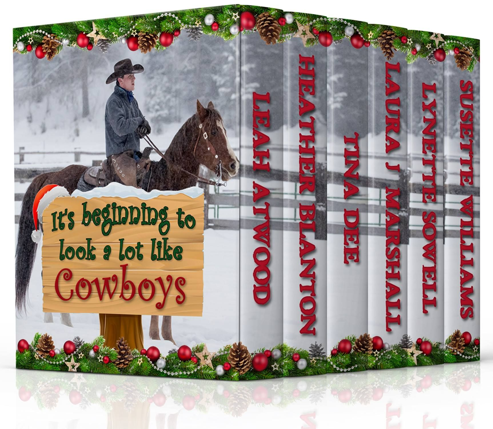 Its beginning to look a lot like cowboys by leah atwood