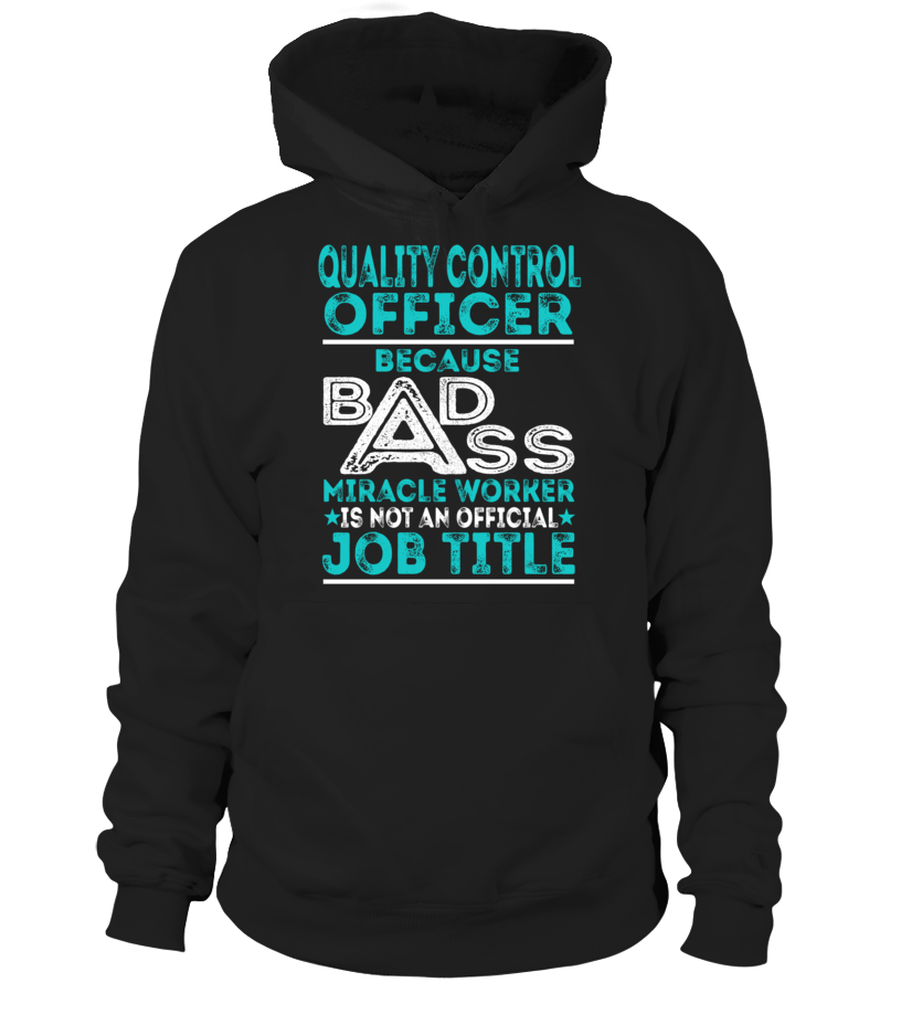 Quality Control Officer - Badass Miracle Worker