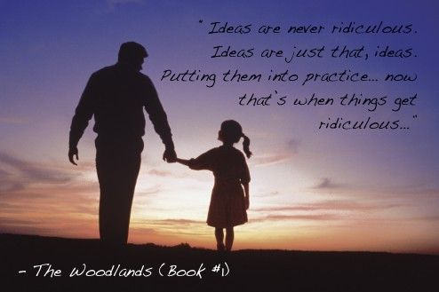 The Woodlands. Father and daughter. Advice. Ideas.