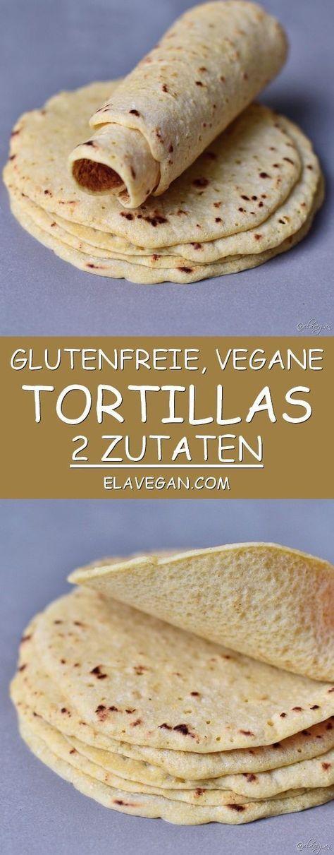 Tortillas Rezept mit 2 Zutaten | glutenfrei, für Tacos, Burritos - Elavegan #glutenfreierezepte