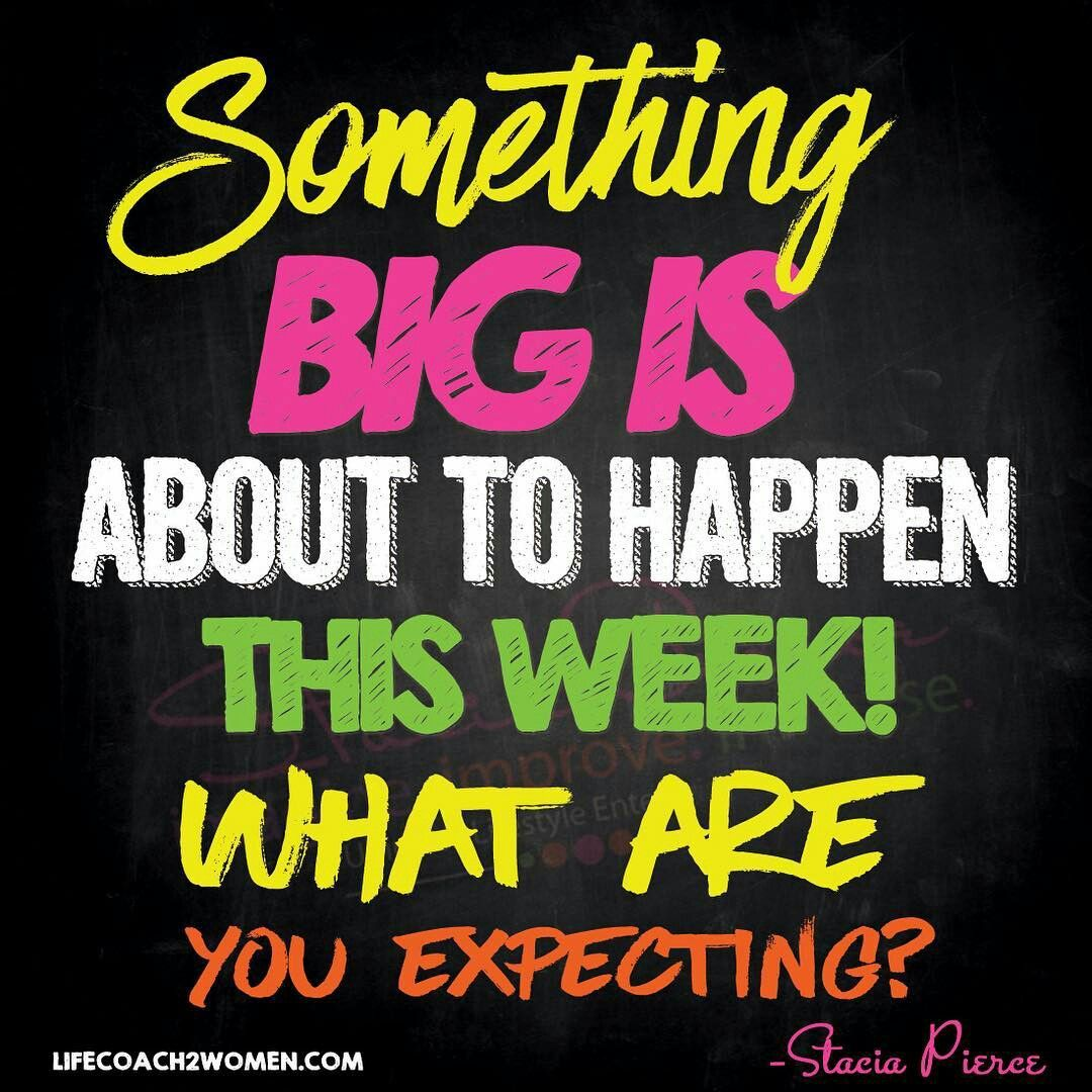 Something Big Is About To Happen This Week What Are You Expecting