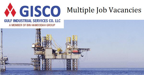 Jobs In Dubai At Gulf Industrial Services Company (GISCO