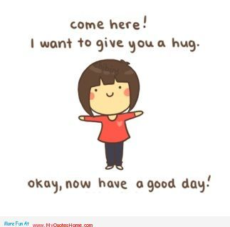 make my day sayings and pictures | Okay now have a good day with cheer up – happy cheer up day