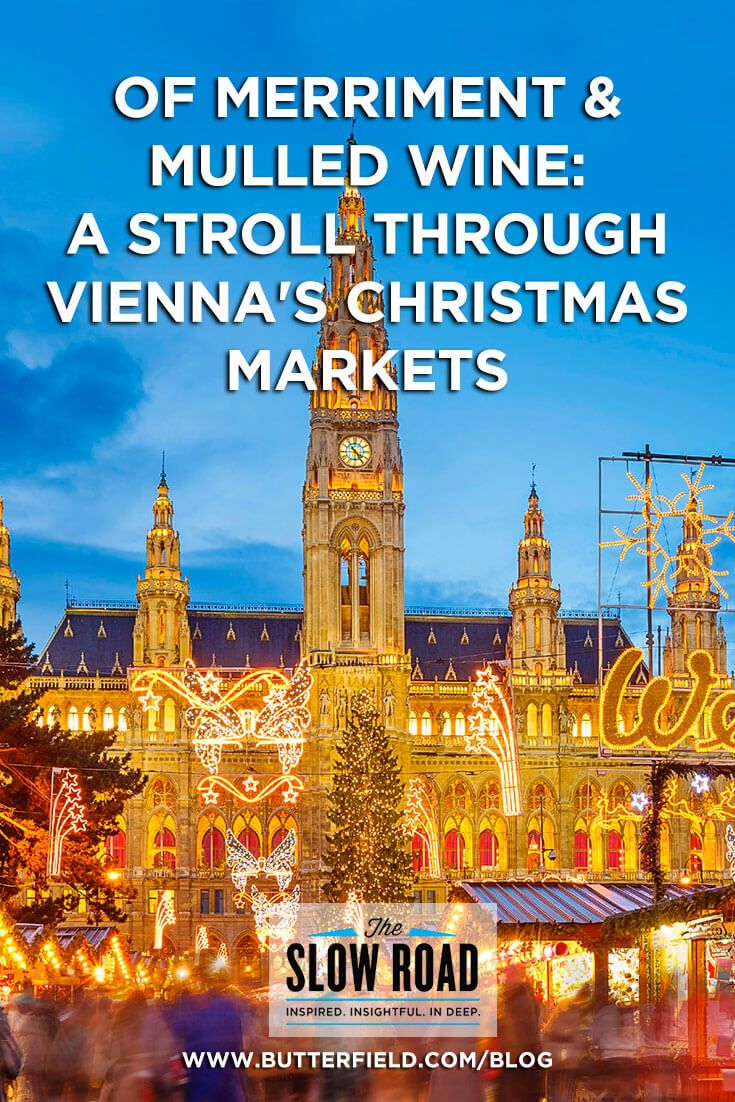 Of Merriment and Mulled Wine: A Stroll Through Vienna's Christmas Markets