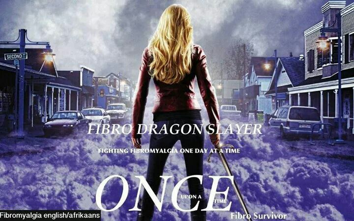 Fibro Dragon Slayer Fibromyalgia Once Upon A Time Jennifer