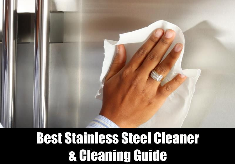 Best Stainless Steel Cleaner Review Guide 2018 Stainless steel