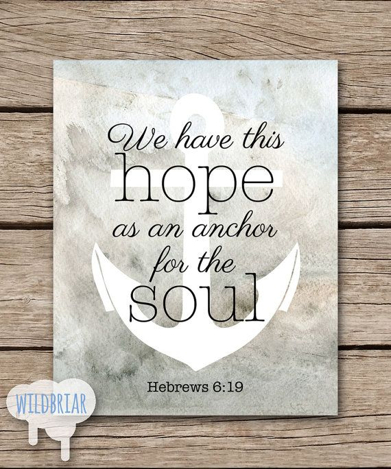 Beautiful Printable Wall Art Watercolor Scripture Quote Hebrews 6:19 Hope Anchor.  Nautical Rustic Decor Pictures Gallery