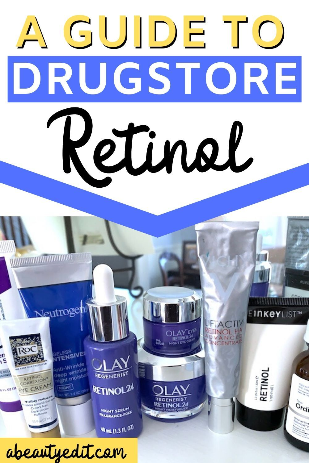 A Guide To Drugstore Retinol Anti Aging Skincare Routine Oily Skin Care Routine Retinoid