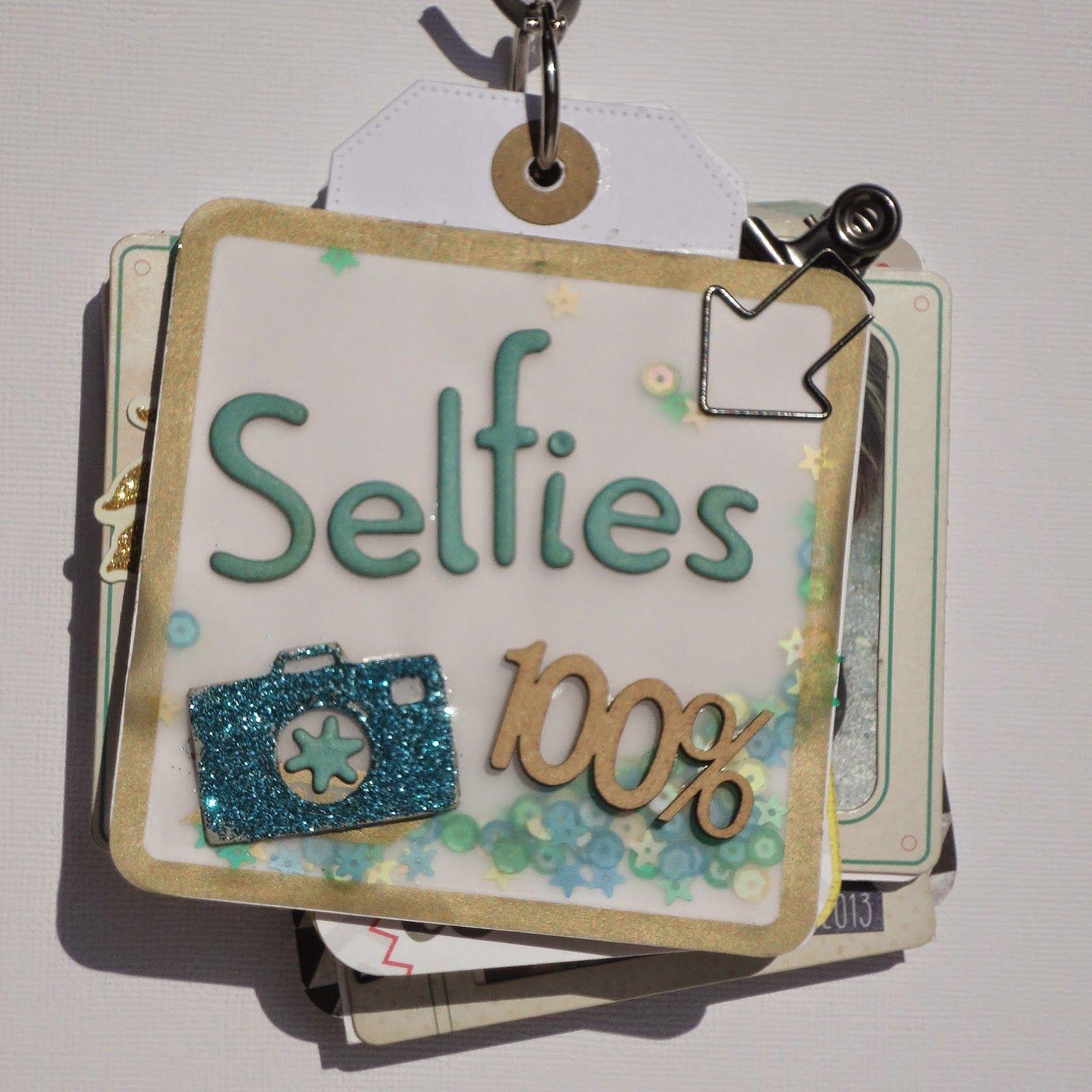 """Un mini """"100% Selfies"""" - Rendez-vous Scrap"""