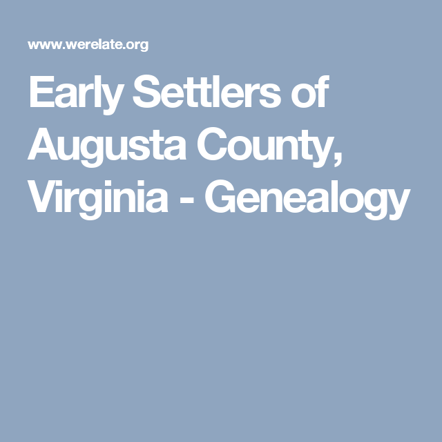 Heritage Academy Augusta Ga: Early Settlers Of Augusta County, Virginia