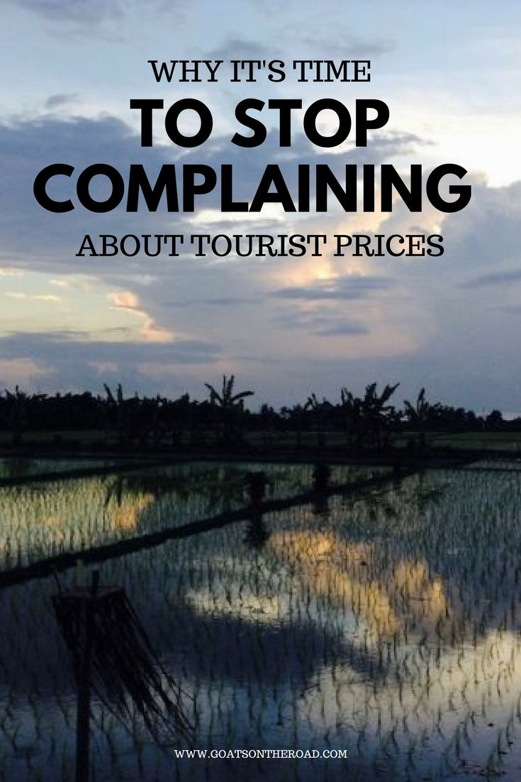 Why It's Time to Stop Complaining About Tourist Pricing - Goats on the Road guest post by Travel for Your Life