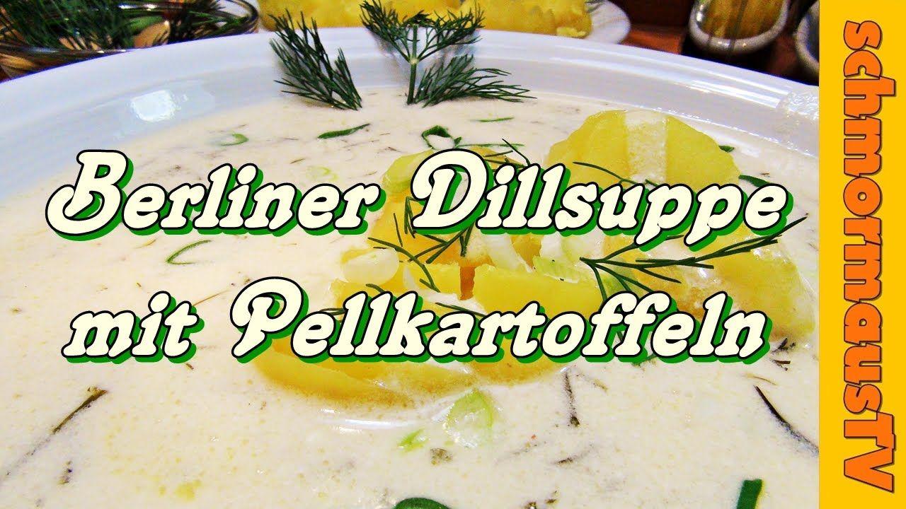 Berliner Dillsuppe mit Pellkartoffeln - einfach - lecker - preiswert - R...