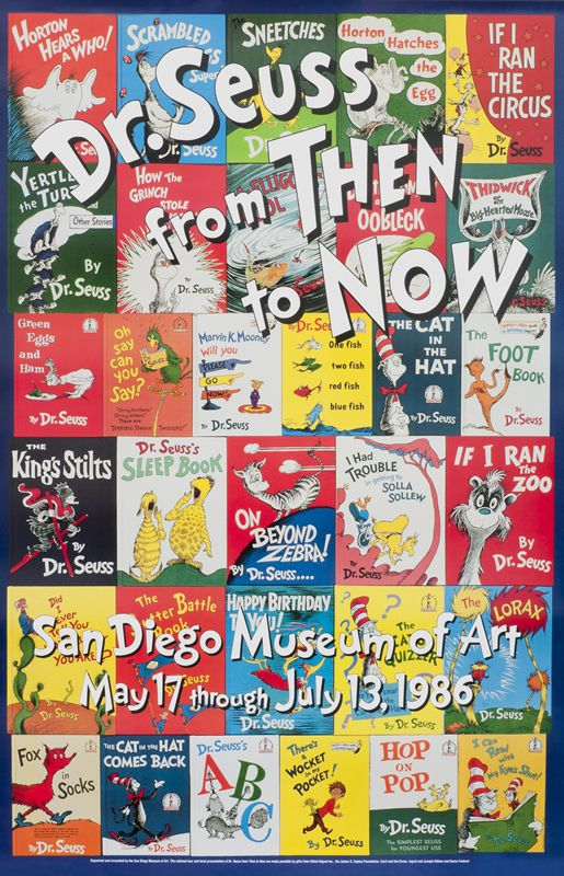 Dr. Seuss Then and Now - San Diego Museum of Art Dr. Seuss Then and Now by Artist Unknown | Shop original vintage #posters online: www.internationalposter.com