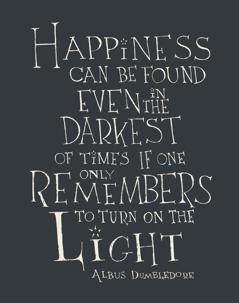 """Harry Potter movie quote """"Happiness can be found"""" Quotes"""