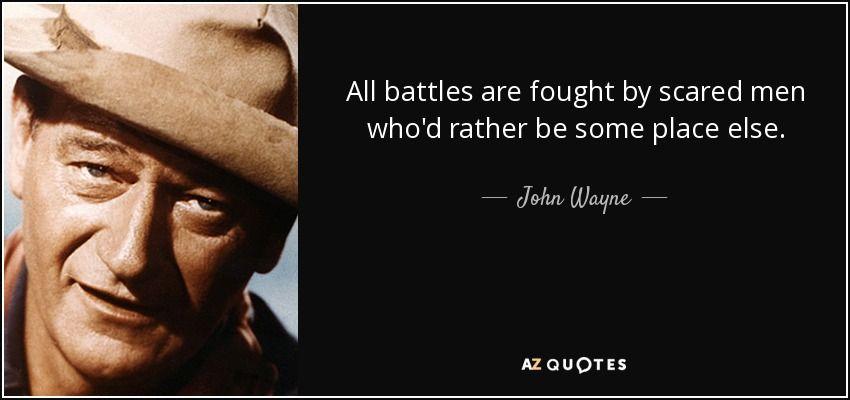 Top 25 Quotes By John Wayne Of 136 A Z Quotes John Wayne Quotes 25th Quotes John Wayne