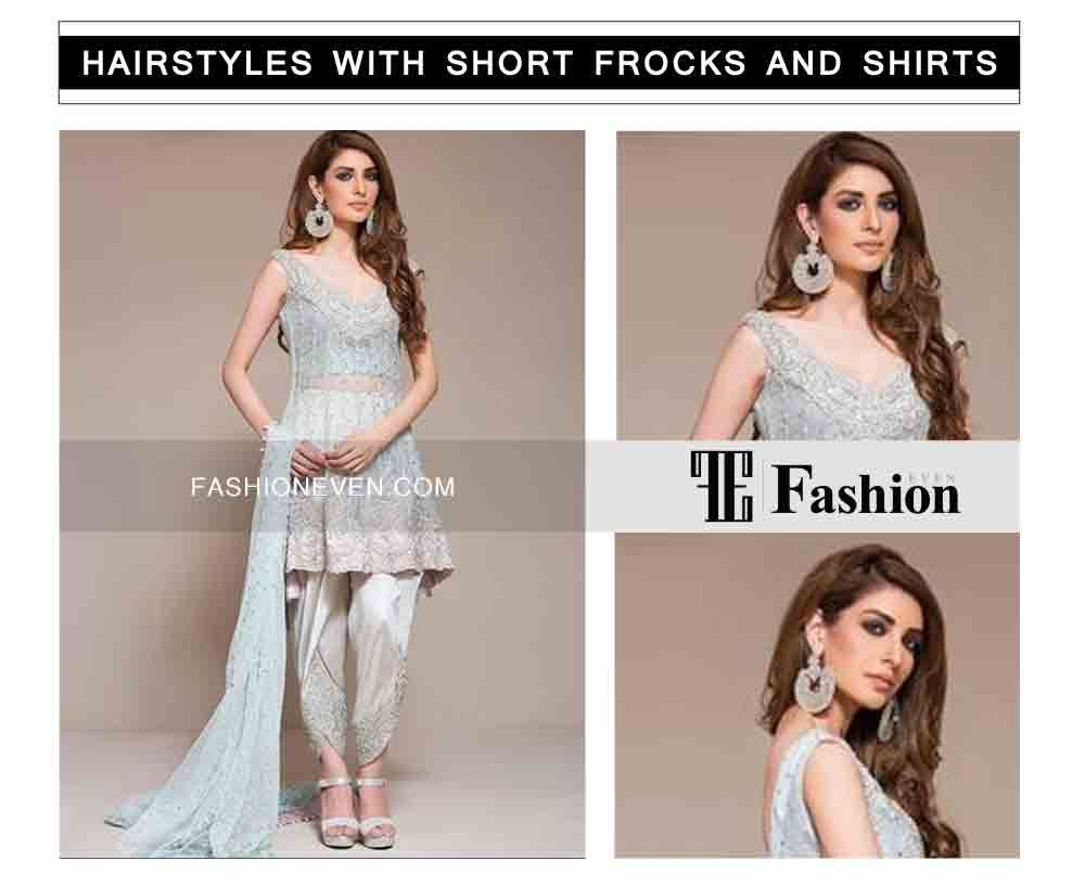 Eid Party Hairstyles With Frocks And Shirts 2020 Short Frocks Frocks Fashion
