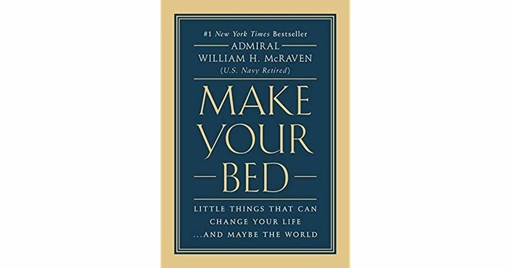Make Your Bed Little Things 2017 By William H Mcraven P D F Fast Free Deliv Make Your Bed Navy Seal Books Make It Yourself