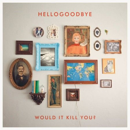 Would It Kill You? love every track.