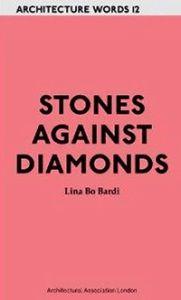 Stones against diamonds